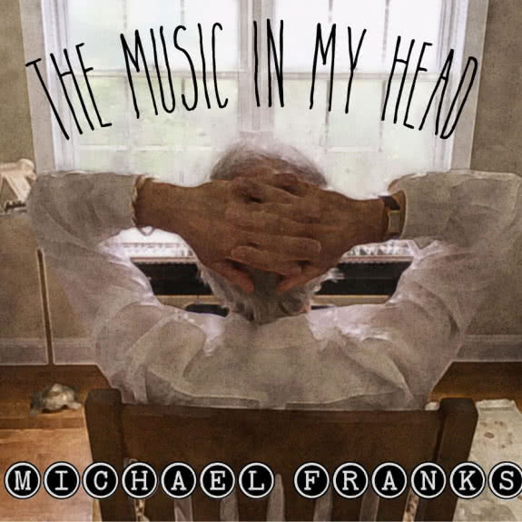 <span>MICHAEL FRANKS</span> The Music In My Head