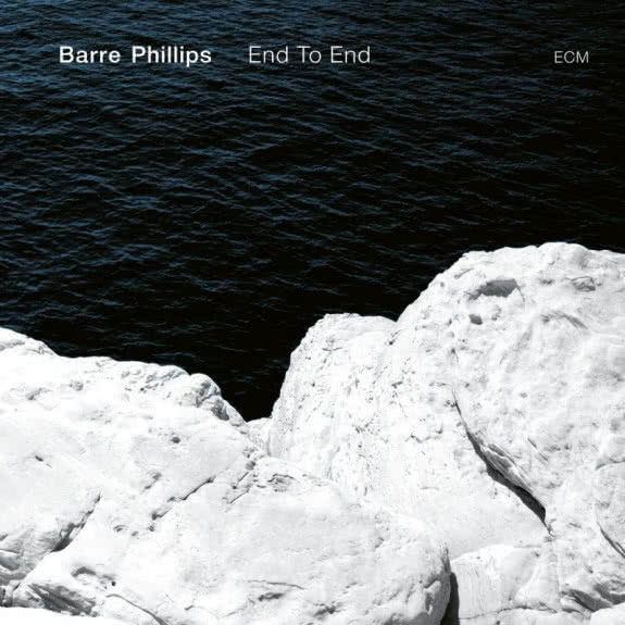 <span>BARRE PHILLIPS</span> End To End