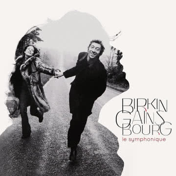 Birkin/Gainsbourg Le Symphonique