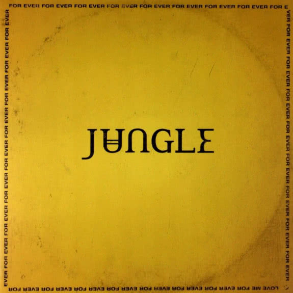 <span>JUNGLE</span> For Ever