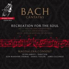 BACH/MAGDALENA CONSORT Recreation For The Soul