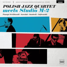 POLISH JAZZ QUARTET Meets Studio M-2