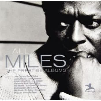 All Miles. The Prestige Albums