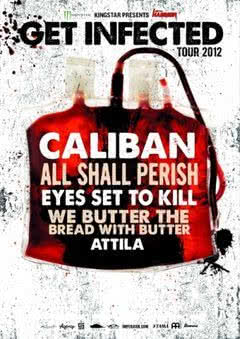 Get Infected Tour 2012. Caliban headlinerem