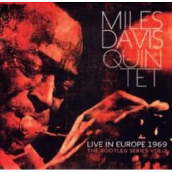 Live in Europe 1969; The Bootleg Series Vol. 2