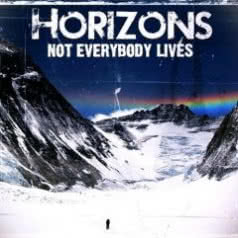 HORIZONS Not Everybody Lives