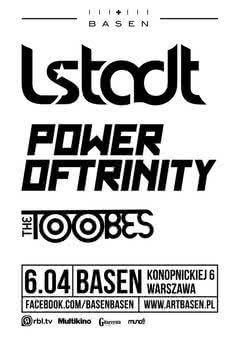 L.Stadt, Power Of Trinity i The Toobes w Warszawie