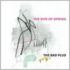 THE BAD PLUS The Rite of Spring