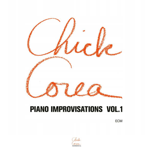 <span>CHICK COREA</span> Piano Improvisations Vol. 1