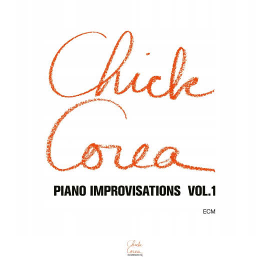 CHICK COREA Piano Improvisations Vol. 1