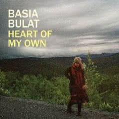 BASIA BULAT Heart Of My Own