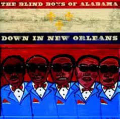 THE BLIND BOYS OF ALABAMA Down In New Orleans
