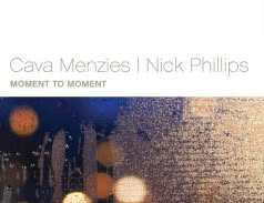 <span>CAVA MENZIES / NICK PHILLIPS</span> Moment To Moment