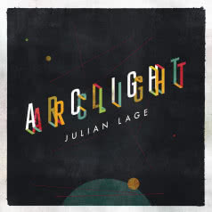 JULIAN LAGE Arclight