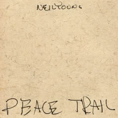 NEIL YOUNG Peace Trial
