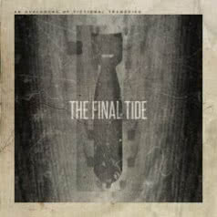 THE FINAL TIDE An Avalanche of Fictional Tragedies