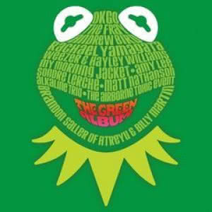 Muppets. The Green Album