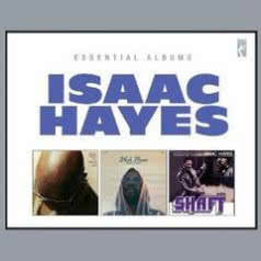 ISAAC HAYES Essential Albums