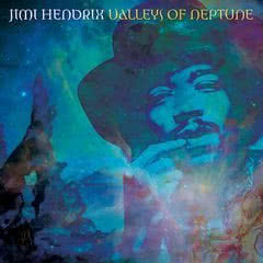 Valleys Of Neptune: nowy Jimi Hendrix 8 marca