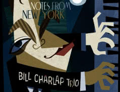 <span>BILL CHARLAP TRIO</span> Notes From New York