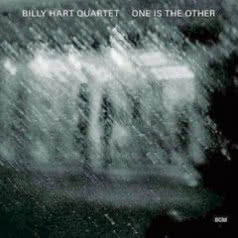 BILLY HART QUARTET One Is The Other