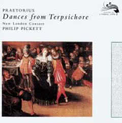 NEW LONDON CONSORT, PHILIP PICKETT Praetorius / Dances From Terpsichore