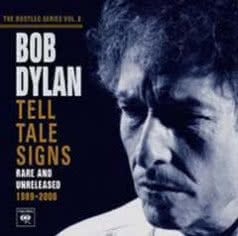 BOB DYLAN Tell Tale Sings - Rare And Unreleased 1989 - 2006