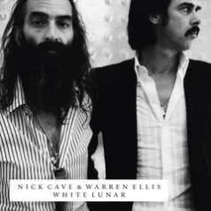 NICK CAVE & WARREN ELLIS White Lunar