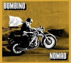 BOMBINO Nomad And Dance