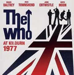 THE WHO The Who Live At Kilburn 1977
