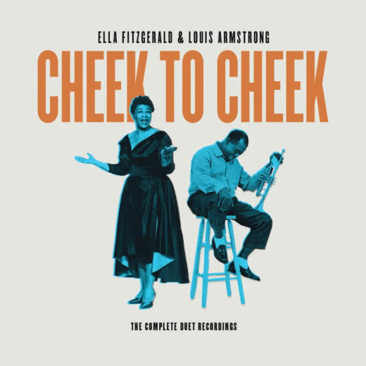 ELLA FITZGERALD & LOUIS ARMSTRONG Cheek To Cheek