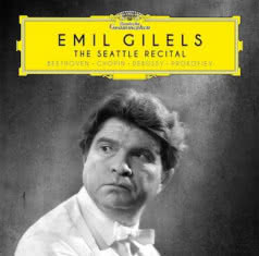 EMIL GILELS The Seattle Recital