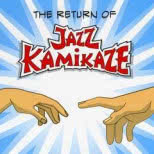 The Return of Jazz Kamikaze