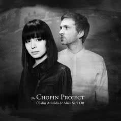 OLAFUR ARNALDS & ALICE SARA OTT The Chopin Project