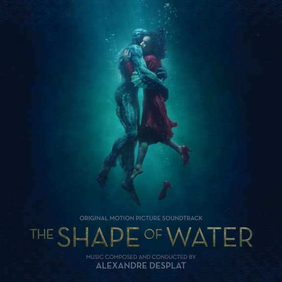 <span>ALEXANDRE DESPLAT</span> The Shape of Water