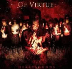 OF VIRTUE Heartsounds