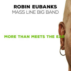 ROBIN EUBANKS More than Meets the Ear