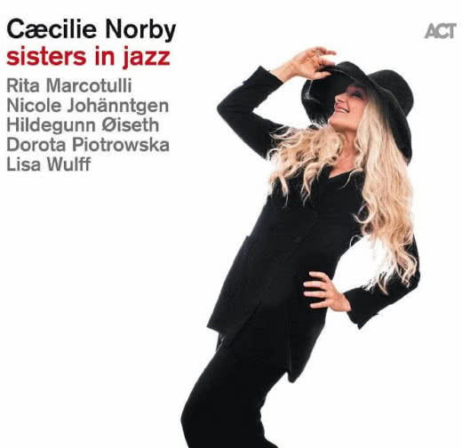 CAECILIE NORBY Sisters in Jazz