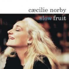 CAECILIE NORBY Slow Fruit