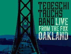 <span>TEDESCHI TRUCKS BAND</span> Live From the Fox Oakland