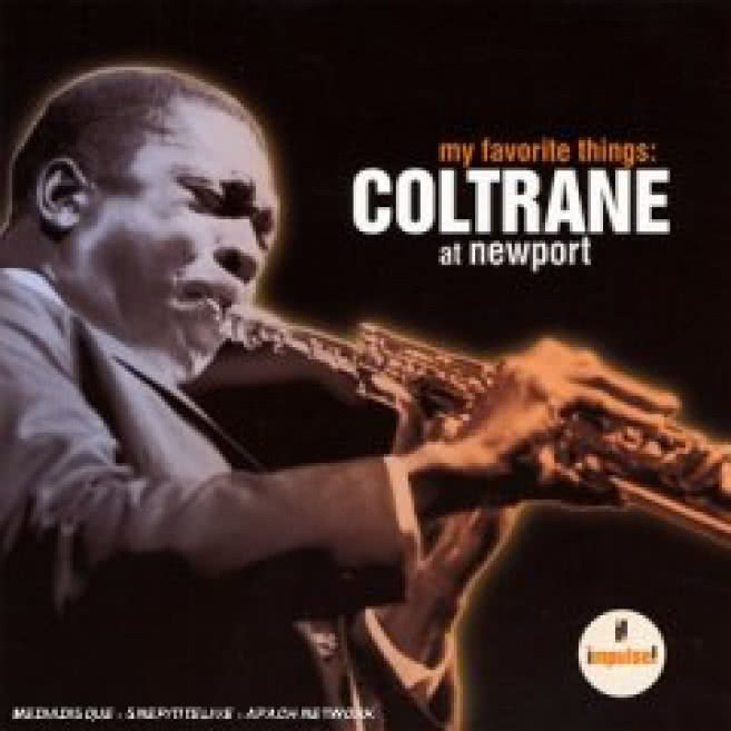 My Favorite Things / Coltrane At Newport