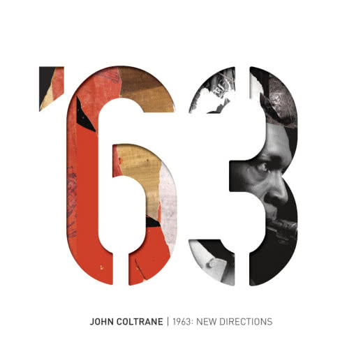 JOHN COLTRANE 1963 New Directions