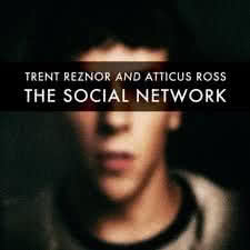 TRENT REZNOR AND ATTICUS ROSS The Social Network