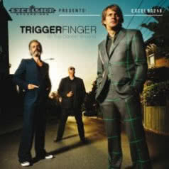 TRIGGERFINGER All This Dancin` Around