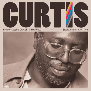 Curtis Mayfield Studio Albums 1970–1974