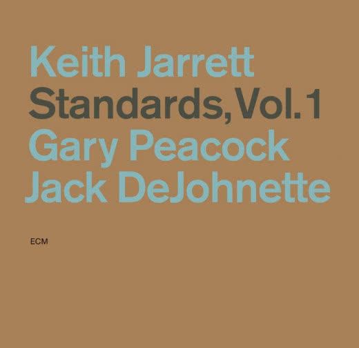 KEITH JARRETT/ GARY PEACOCK/ JACK DEJOHNETTE Standards: Volume 1