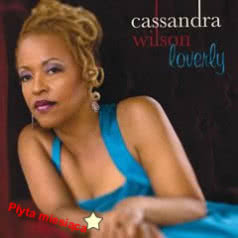 CASSANDRA WILSON Loverly