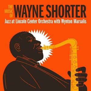 The Magic Of Wayne Shorter. Jazz At Lincoln Center Orchestra