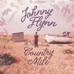 JOHNNY FLYNN Country Mile