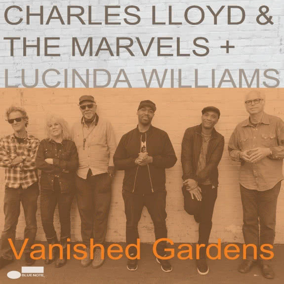 <span>CHARLES LLOYD</span> Vanished Gardens